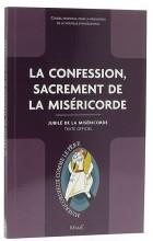 la confession, sacrement de la Miséricorde