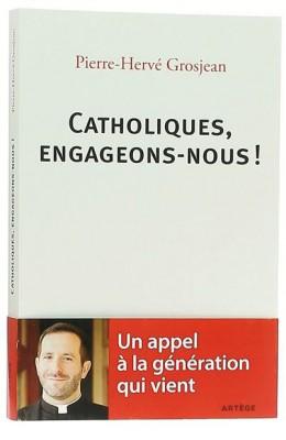 Catholiques engageons-nous