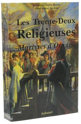 Les trente-deux religieuses martyres d'Orange