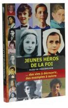 Jeunes héros de la foi (1)