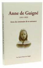 Anne de Guigné (1911-1922)