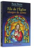 Fils de l'Eglise - visages de saints