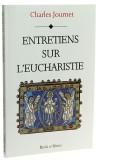 Entretiens sur l'eucharistie