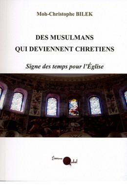Des musulmans qui deviennent chrétiens