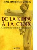 De la Kippa à la Croix