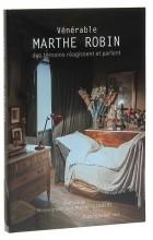 Vénérable Marthe Robin