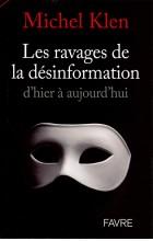 Les ravages de la désinformation