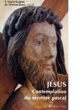 Jésus, contemplation —  du mystère pascal