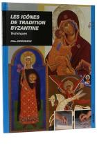 Les icônes de tradition byzantine