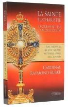 La sainte eucharistie, sacrement de l'amour divin