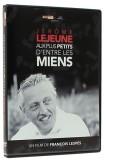 Jérôme Lejeune:   Aux plus petits d'entre...