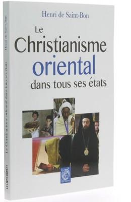Le christianisme oriental   dans tous ses états