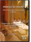 DVD Dédicace Notre-Dame de l'Annonciation