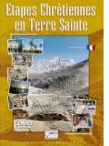 DVD Étapes chrétiennes en Terre Sainte