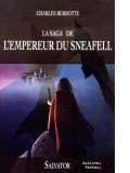 La saga de —  l'Empereur de Sneafell