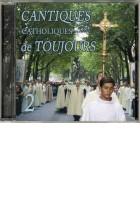 Cantiques catholiques Vol. 2