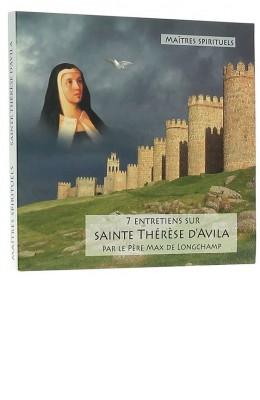 Sept entretiens sur Ste Thérèse d'Avila CD MP3
