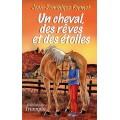 Un cheval, des rêves et des étoiles