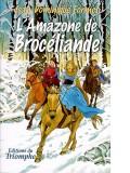 L'Amazone de Brocéliande