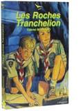 Les Roches Tranchelion