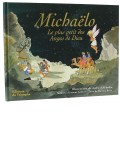 Michaëlo, le plus petit des anges de Dieu