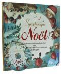 Symphonique Noël — Livre + CD