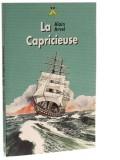 La Capricieuse
