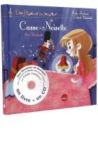 Casse noisettes (Livre + CD)