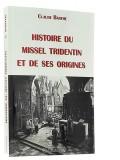 Histoire du missel tridentin —  et de ses origines