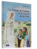 La Vierge de Fatima —  et le secret de la paix