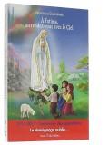 À Fatima, —  un rendez-vous avec le Ciel