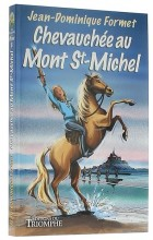 Chevauchée  au Mont Saint-Michel