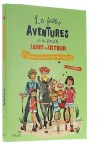 Les folles aventures de la famille Saint-Arthur...