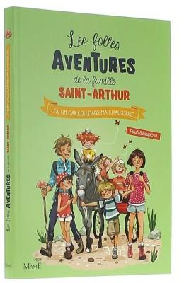 Les folles aventures de la famille Saint-Arthur (5)