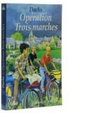 Opération Trois marches