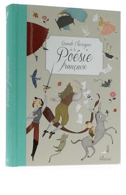Grands classiques de la poésie française