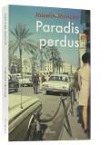 Paradis perdus