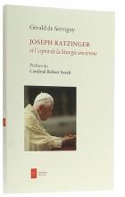 Joseph Ratzinger   et l'esprit de  la liturgie ancienne
