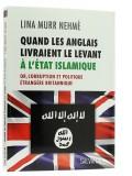Quand les anglais livraient le Levant à l'État...