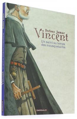 Vincent un saint au temps des mousquetaires
