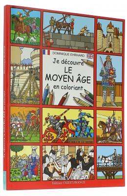 Je découvre le Moyen Age en coloriant