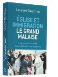 Eglise et immigration — le grand malaise
