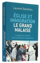 Eglise et immigration  le grand malaise
