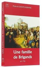 Une famille de brigands   en 1793