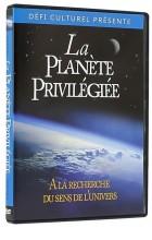 La Planète Privilégiée