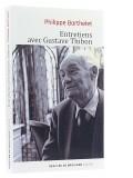 Entretiens — avec Gustave Thibon