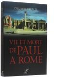 Vie et mort de Paul à Rome