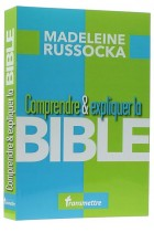 Comprendre & expliquer la Bible