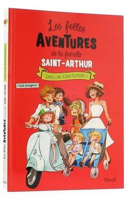 Les folles aventures de la famille Saint-Arthur (3)