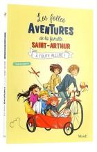 Les folles aventures   de la famille Saint-Arthur (2)